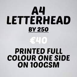 A4 Letterhead qty 250 one side 100 gsm